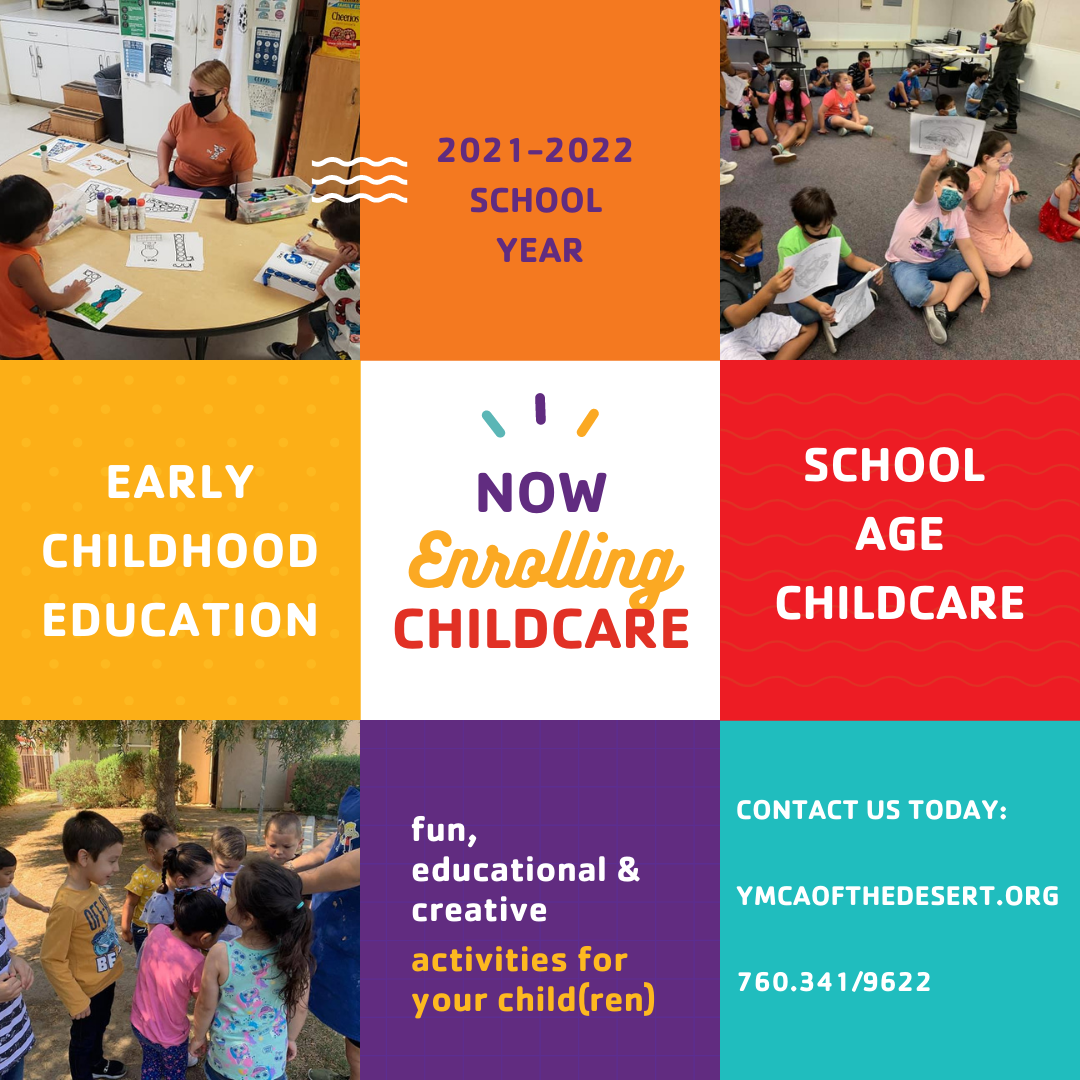 YMCA of the Desert Childcare now enrolling. Bright colors, three pictures of children at YMCA locations